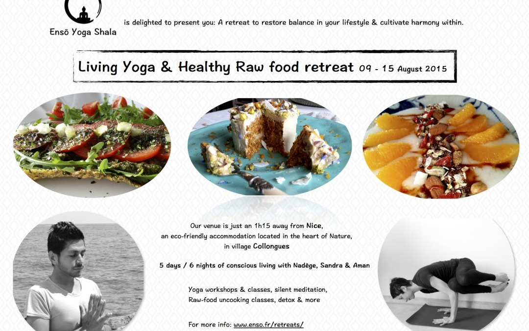 Living Yoga & Healthy Raw food retreat